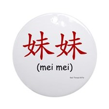 Mei Mei (Chinese Char. Red) Ornament (Round)
