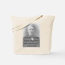 Edison - To Invent Tote Bag