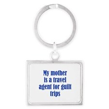 Mothers and Guilt Trips Landscape Keychain