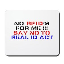 REAL ID ACT Mousepad