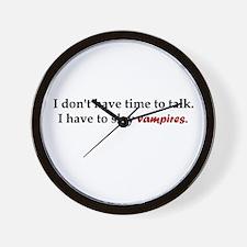 Have to Slay Vampires Wall Clock