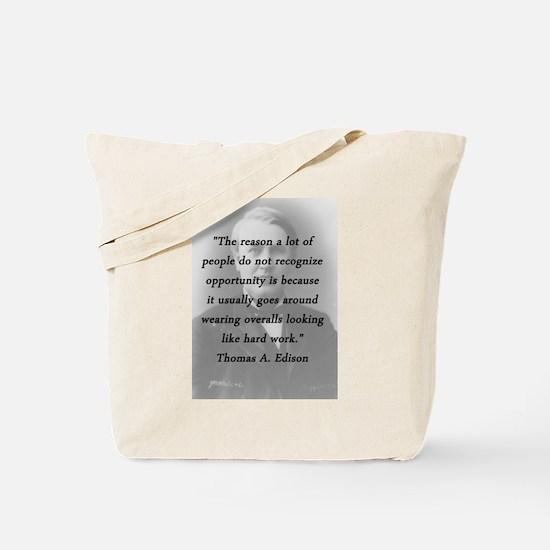 Edison - Hard Work Tote Bag