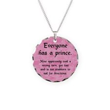Everyone has a Prince Necklace