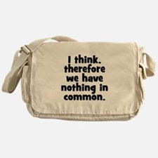 Nothing in Common Messenger Bag