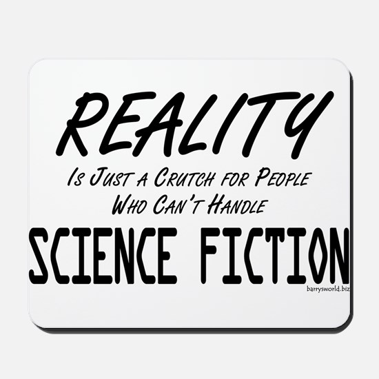 Reality vs. Sci-Fi Mousepad