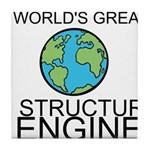 Worlds Greatest Structural Engineer Tile Coaster