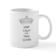 Keep Calm and Take Cover Mug