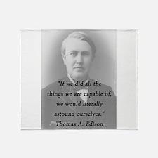 Edison - Astound Ourselves Throw Blanket