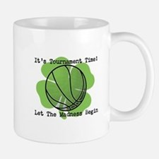 It's Tournament Time! Let The Madness Begin Small Small Mug