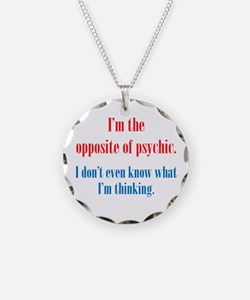Opposite of Psychic Necklace