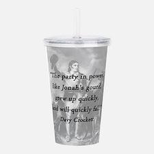 Crockett - Party In Power Acrylic Double-wall Tumb