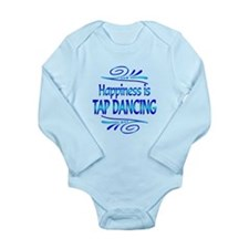 Happiness is Tap Dancing Long Sleeve Infant Bodysu