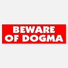 DOGMA... Bumper Bumper Bumper Sticker