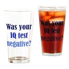 Negative IQ Test Drinking Glass