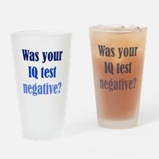 Negative IQ Test Drinking Glass