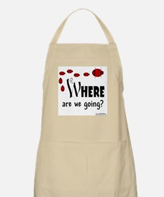 Where Are We Going? BBQ Apron