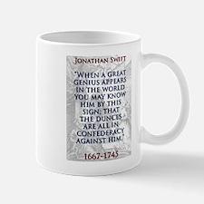 When A Great Genius Appears - J Swift Mug