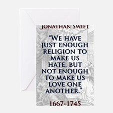 We Have Just Enough Religion - J Swift Greeting Ca