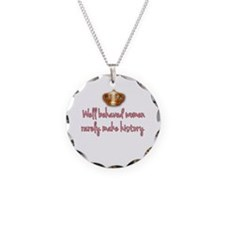Well Behaved Women Necklace Circle Charm