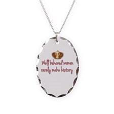Well Behaved Women Necklace Oval Charm