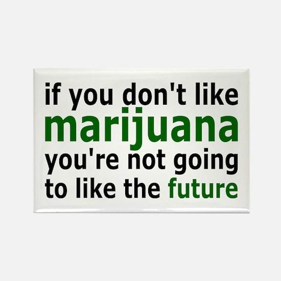 Marijuana Is Part Of The Future Rectangle Magnet