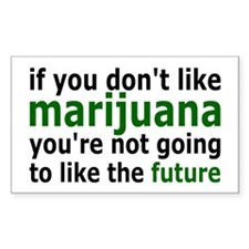 Marijuana Is Part Of The Future Decal
