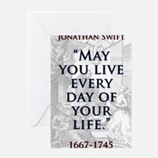 May You Live Every Day - J Swift Greeting Card