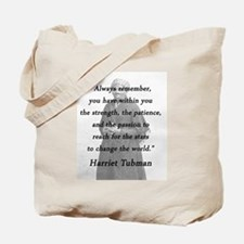 Tubman - Within You Tote Bag