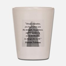 Tubman - Within You Shot Glass