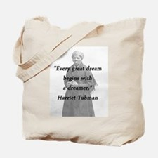 Tubman - Great Dream Tote Bag