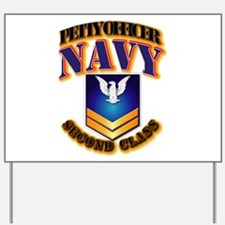 NAVY - PO2 - Gold Yard Sign