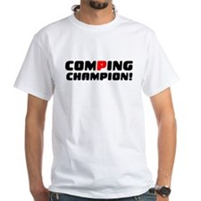 COMPING CHAMPION! T-Shirt