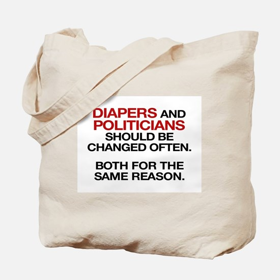 Diapers and Politicians Should Be Changed Often To