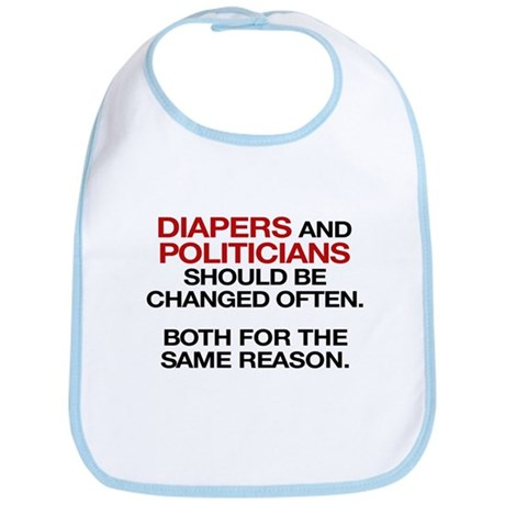Diapers and Politicians Should Be Changed Often Bi
