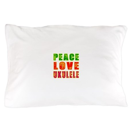 Peace Love Ukulele Pillow Case