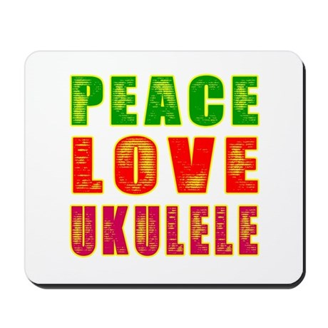 Peace Love Ukulele Mousepad