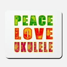 Peace Love Ukulele Mousepad