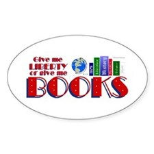Liberty or Books Too Oval Decal