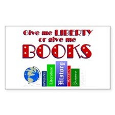 Liberty or Books Too Sticker (R)