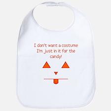 No costume, just candy! Bib