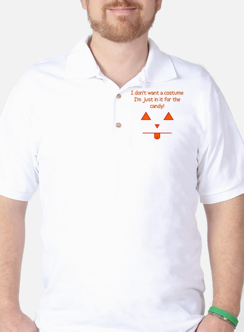 No costume, just candy! T-Shirt