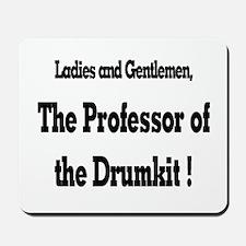 Professor of the Drumkit Mousepad