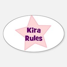 Kira Rules Oval Decal