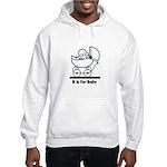 B is for Baby Hooded Sweatshirt