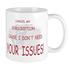 Cute Issues and causes Mug