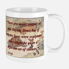 There Are Many Statues Of Men - Aesop Mug