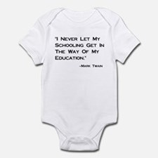 Schooling Get in Way of Education Infant Bodysuit
