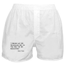 Schooling Get in Way of Education Boxer Shorts