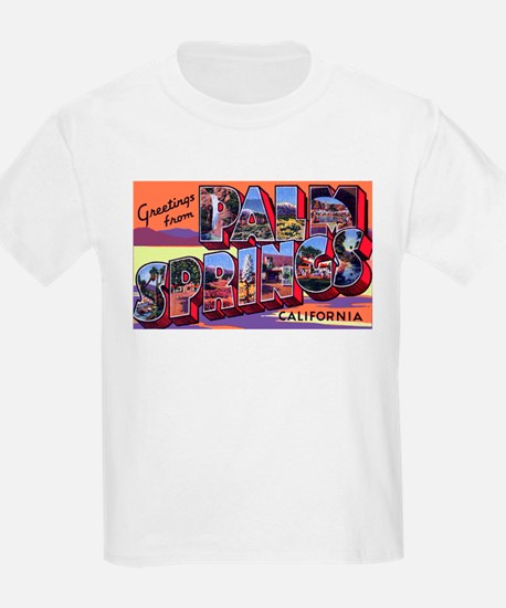 Palm Springs California Greetings (Front) Kids T-S
