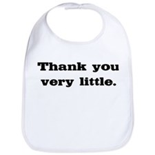 Thank you very little Bib